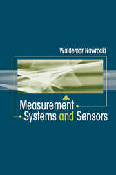 Measurement Systems and Sensors by Waldemar Nawrocki