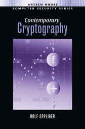 Contemporary Cryptography by Rolf Oppliger