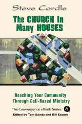The Church in Many Houses by Steve Cordle