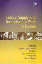 Labour Supply and Incentives to Work in Europe by R. Gomez-Salvador