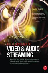 The Technology of Video and Audio Streaming by David Austerberry