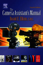 The Camera Assistant's Manual by SOC Elkins