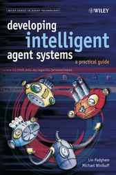 Developing Intelligent Agent Systems by Lin Padgham
