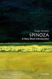 Spinoza: A Very Short Introduction by Roger Scruton