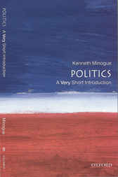 Politics: A Very Short Introduction by Kenneth Minogue
