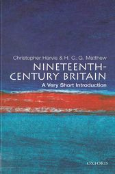 Nineteenth-Century Britain: A Very Short Introduction by Christopher Harvie