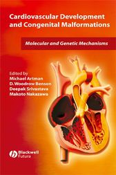 Cardiovascular Development and Congenital Malformations by Michael Artman