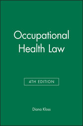 Occupational Health Law by Diana Kloss