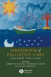 Handbook of Palliative Care by Christina Faull