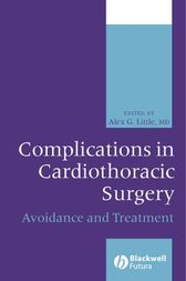Complications in Cardiothoracic Surgery by Alex Little