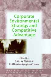 Corporate Environmental Strategy and Competitive Advantage by S. Sharma