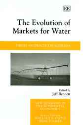 The Evolution of Markets for Water by Jeff Bennett