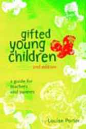 Gifted Young Children by Louise Porter