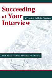 Succeeding at Your Interview by Rita S. Brause