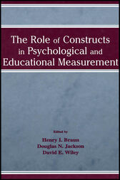 The Role of Constructs in Psychological and Educational Measurement by Henry I. Braun