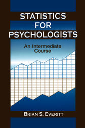 Statistics for Psychologists by Brian S. Everitt