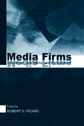 Media Firms by Robert G. Picard