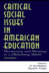 Critical Social Issues in American Education by H. Svi Shapiro