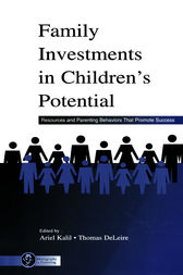 Family Investments in Children's Potential by Ariel Kalil