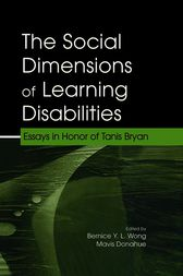 The Social Dimensions of Learning Disabilities by Bernice Y.L. Wong