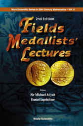 Fields Medallists' Lectures, 2nd Edition by Sir Michael Atiyah