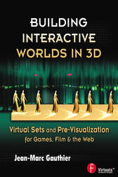 Building Interactive Worlds in 3D by Jean-Marc Gauthier