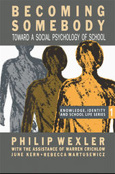 Becoming Somebody by Philip Wexler