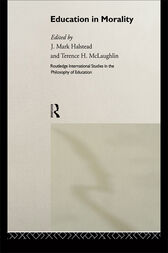 Education in Morality by J. Mark Halstead