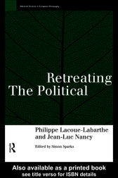 Retreating the Political by Phillippe Lacoue-Labarthe