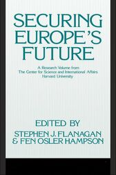 Securing Europe's Future by Stephen Flanagan