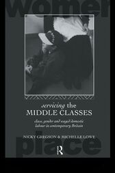 Servicing the Middle Classes by Nicky Gregson