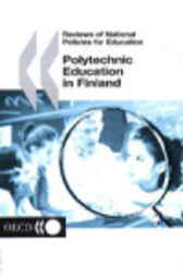 Polytechnic Education in Finland by Organisation for Economic Co-operation and Development