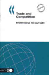 Trade and Competition by Organisation for Economic Co-operation and Development