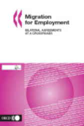 Migration for Employment by Organisation for Economic Co-operation and Development