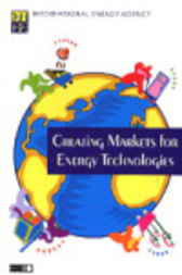 Creating Markets for Energy Technologies by Organisation for Economic Co-operation and Development