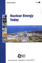 Nuclear Energy Today by Organisation for Economic Co-operation and Development