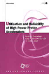 Utilisation and Reliability of High Power Proton Accelerators by Organisation for Economic Co-operation and Development