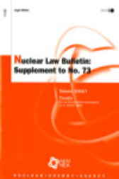 Nuclear Law Bulletin:  Croatia:  Act on Nuclear Safety (promulgated on 21October 2003) by Organisation for Economic Co-operation and Development