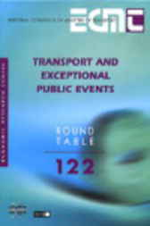 No. 122:  Transport and Exceptional Public Events by Organisation for Economic Co-operation and Development