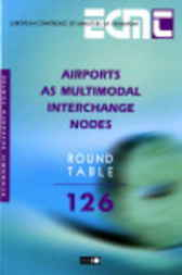 No. 126 Airports as Multimodal Interchange Nodes by Organisation for Economic Co-operation and Development