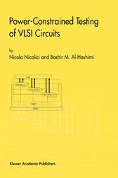 Power-Constrained Testing of VLSI Circuits by Nicola Nicolici