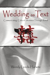 Wedding as Text by Wendy Leeds-Hurwitz