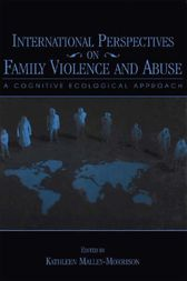 International Perspectives on Family Violence and Abuse by Kathleen Malley-Morrison