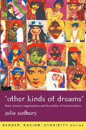 'Other Kinds of Dreams' by Julia Sudbury