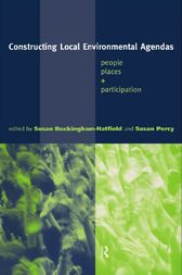 Constructing Local Environmental Agendas by Susan Buckingham-Hatfield