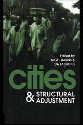 Cities And Structural Adjustment by Nigel Harris