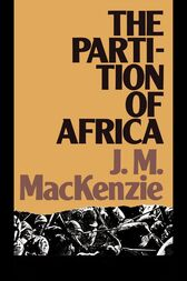 The Partition of Africa by John Mackenzie