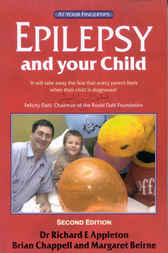 Epilepsy And Your Child - The 'At Your Fingertips' Guide by Richard Appleton