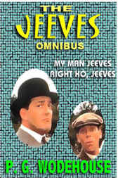 The Jeeves Omnibus by P. G. Wodehouse