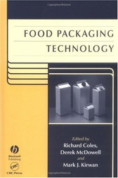 Food Packaging Technology by Richard Coles